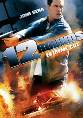 12 Rounds (Extreme Cut)